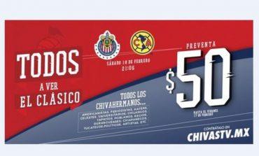 Chivas TV 'remata' el Clásico Nacional a 50 pesos
