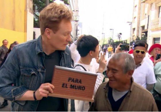 """Conan le pide a los mexicanos que """"donen"""" para el muro"""